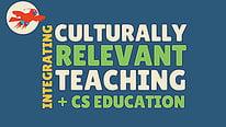 Culturally Relevant CS