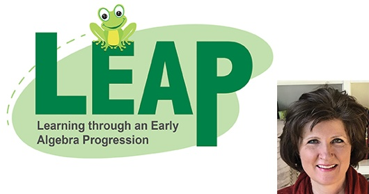 The LEAP Forward: Algebra in the Early Grades