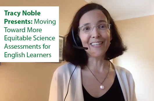 Moving Toward More Equitable Science Assessments for English Learners